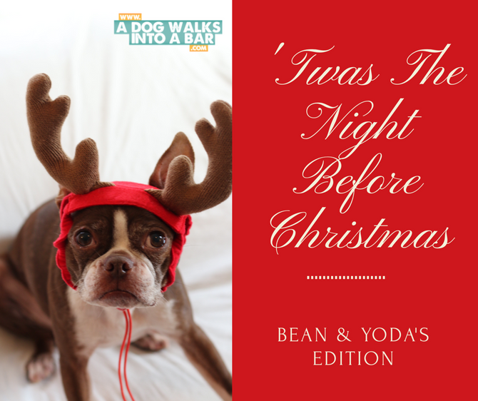 'Twas the Night Before Christmas Bean and Yoda's Edition
