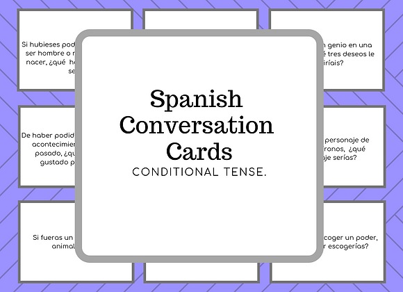 SPANISH CONVERSATION CARDS. CONDITIONAL TENSE