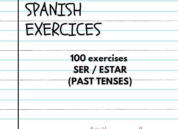 100 EJERCICIOS SER Y ESTAR (PASADO)