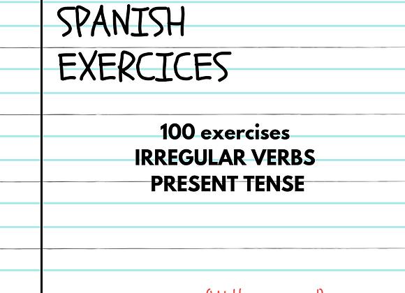 100 EJERCICIOS VERBOS IRREGULARES (PRESENTE)