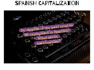 Rules of Capitalization in Spanish