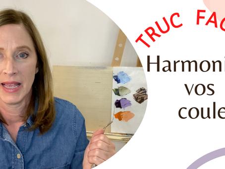 Comment harmoniser vos couleurs en peinture - Truc facile!