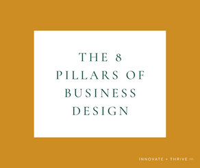 What are the 8 pillars of business design?