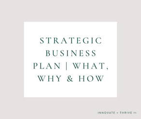 Strategic business plan | The what, why & how of planning