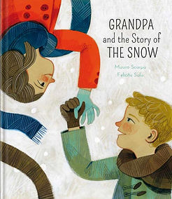 Grandpa and the Story of the Snow