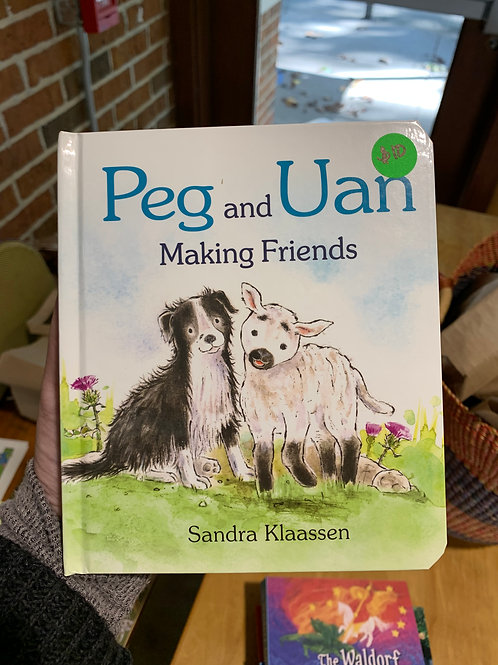 Peg and Uan, Making Friends