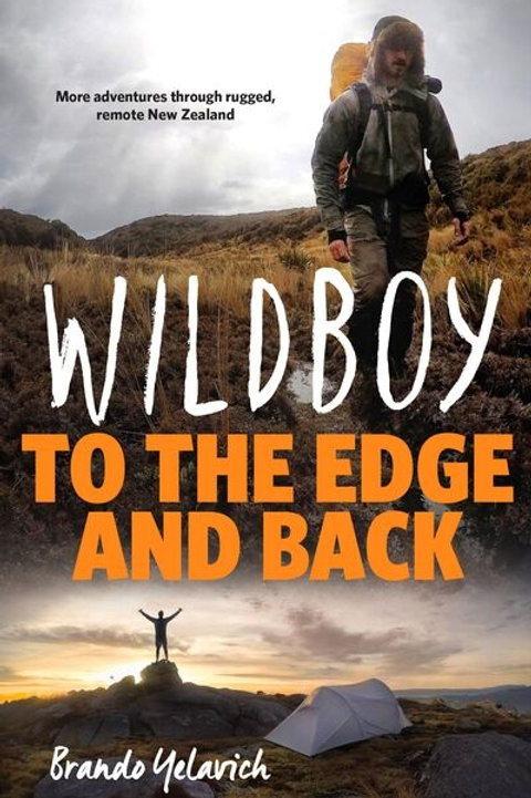 Wildboy - To the Edge and back.