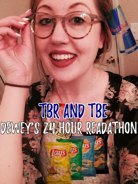 Dewey's 24 Hour Readathon TBR/TBE