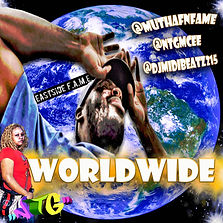 worldwide,ntg,mutha fn fame,free download