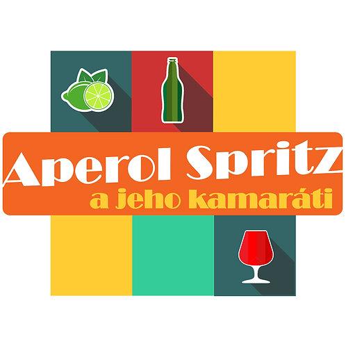 Aperol Spritz a jeho Kamaráti, bez barmanských pomôcok