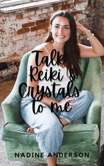 Talk Reiki & Crystals to Me BUNDLE