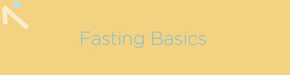 FASTING BASICS.png