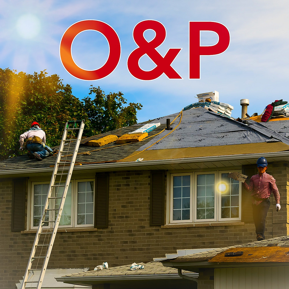 Contractor O&P on a insurance roofing claim
