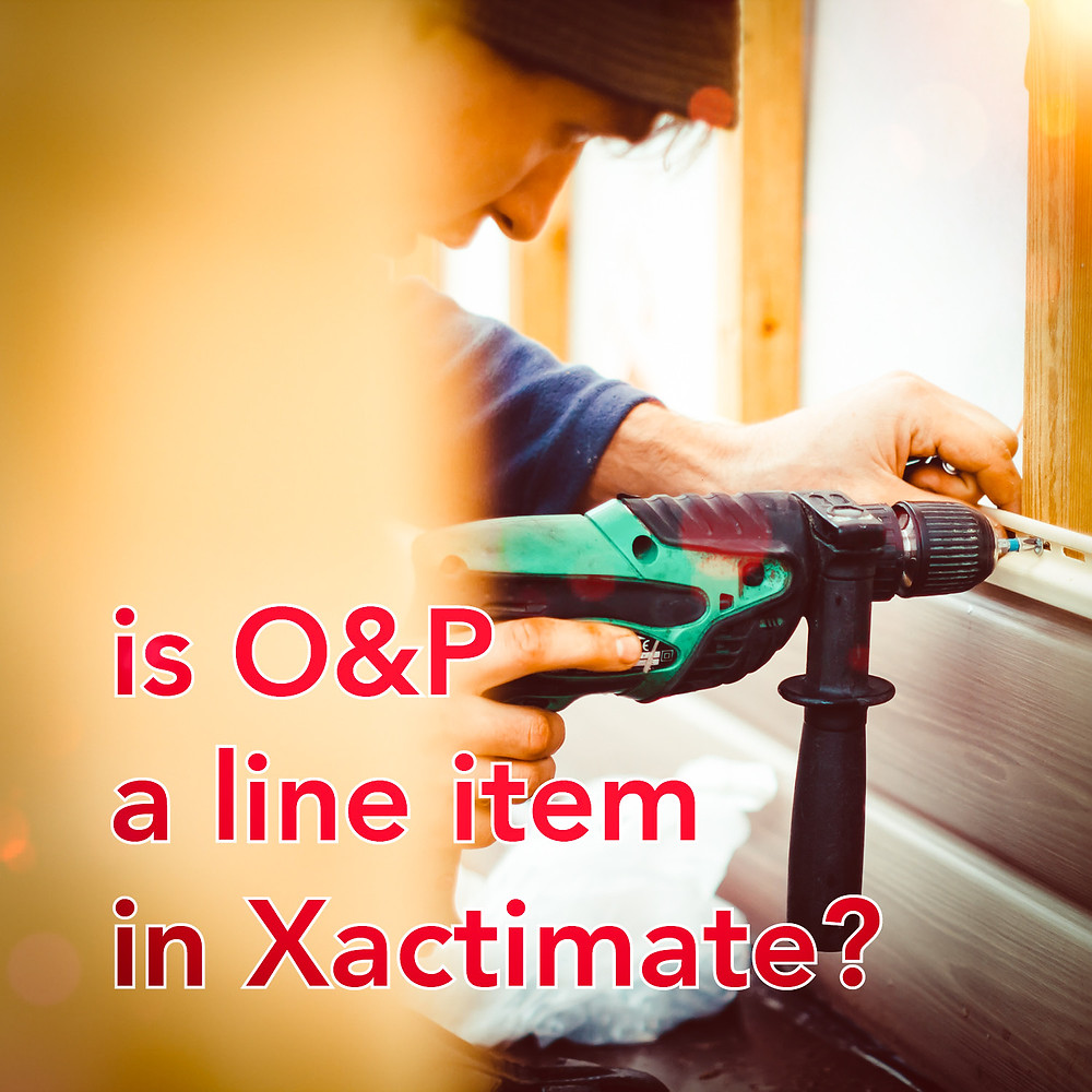 Is Roofing Contractor O&P a Line Item on Xactimate Estimates?
