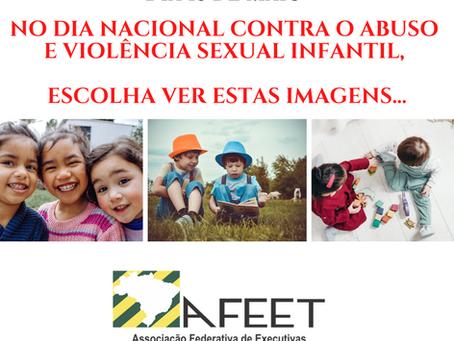 18 DE MAIO - DIA NACIONAL CONTRA O ABUSO E VIOLÊNCIA SEXUAL INFANTIL