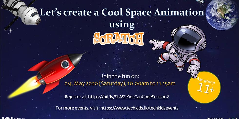 SLASSCOM TechKids - Kids Can Code Online Series - Session #2