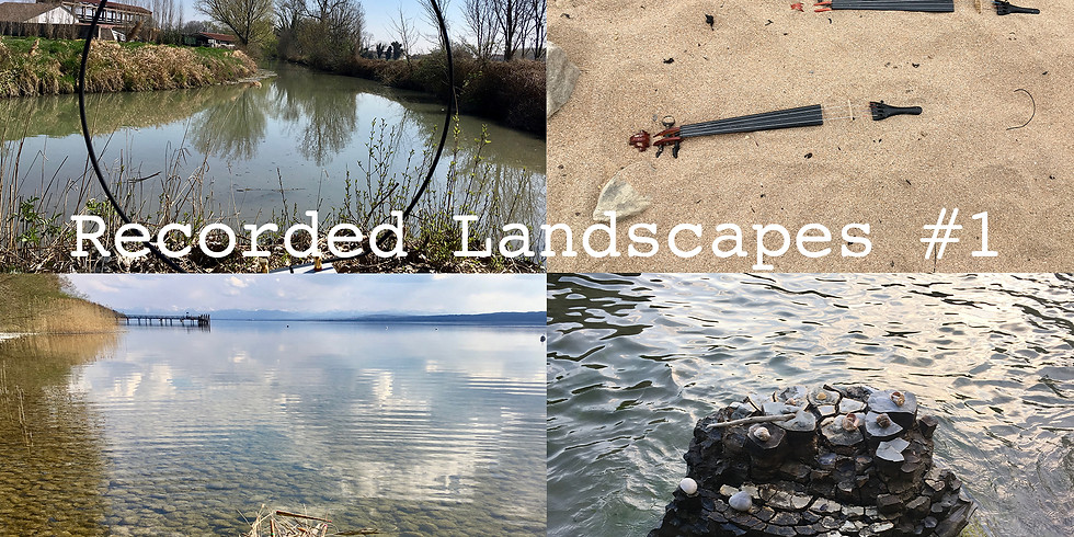 Recorded Landscapes #1 - Konzert