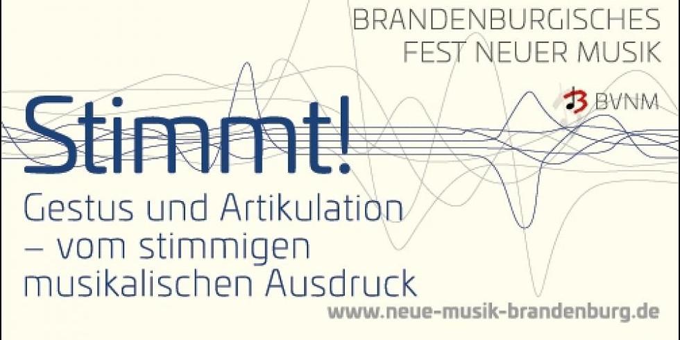 STIMMT!    Intersonanzen - brandenburgisches Fest der neuen Musik