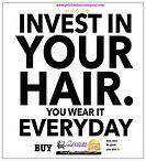 INVESTIN YOUR HAIR.JPG