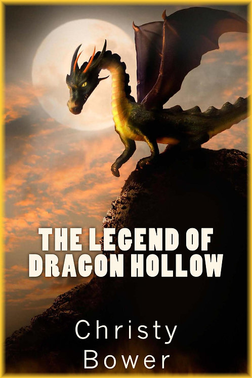 The Legend of Dragon Hollow (Book 1)