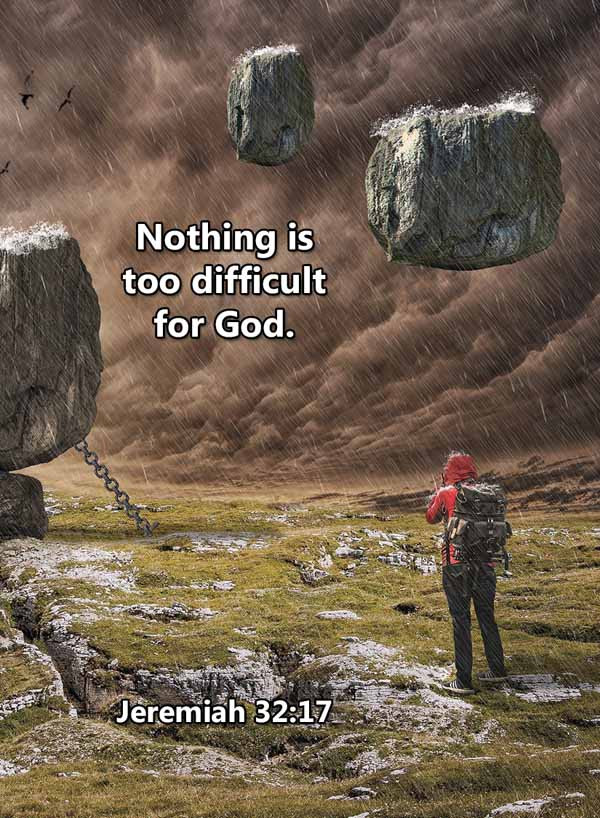 Nothing is too difficult for God Jeremia