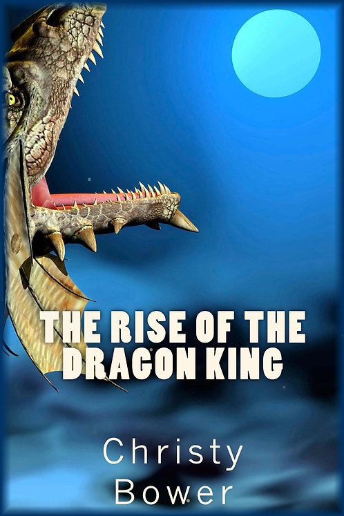 The Rise of the Dragon King (Book 3)