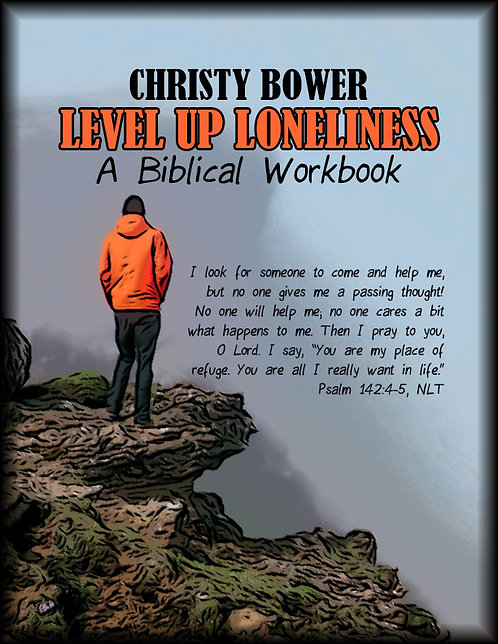 Level Up Loneliness: A Biblical Workbook