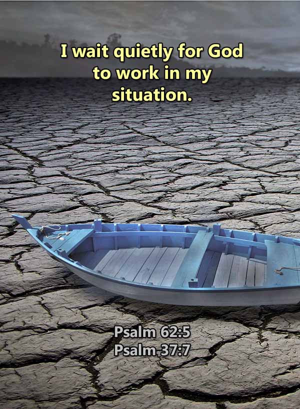 I wait for God to work in my situation P