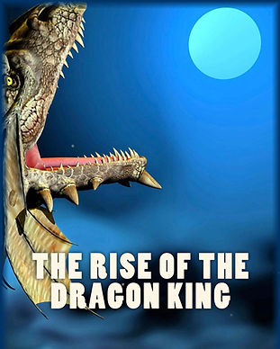 The Rise of the Dragon King 2018 Full Si