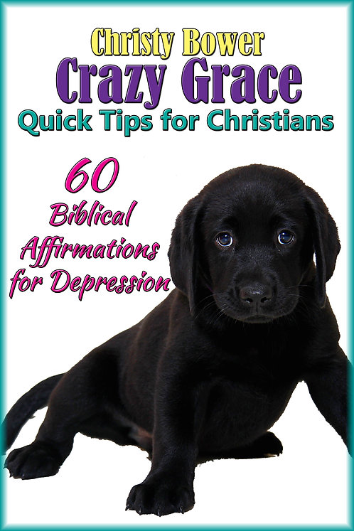 60 Biblical Affirmations for Depression (Expanded Bookmark Edition)