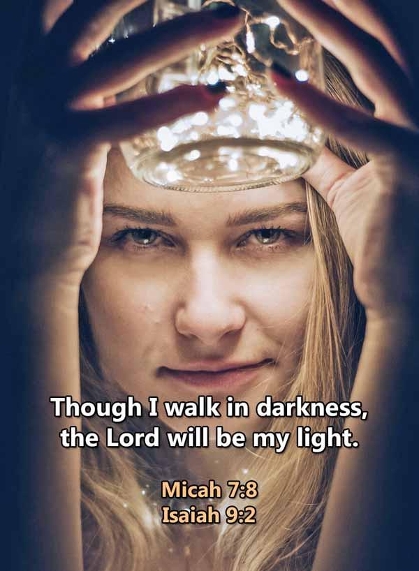 Though I walk in darkness Micah 7_8LR.jp