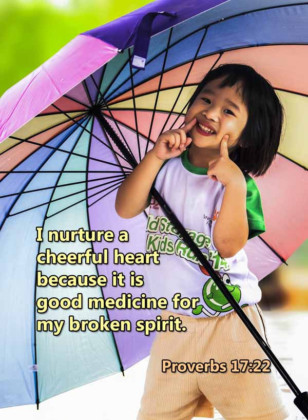 A cheerful heart is good medicine Prover