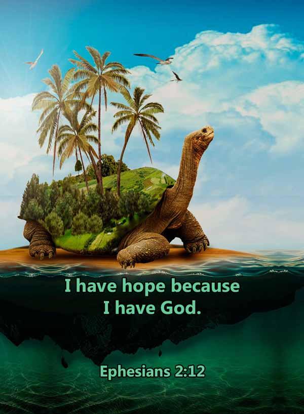 I have hope because I have God Ephesians
