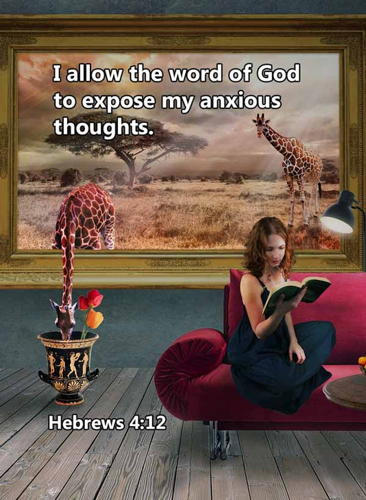 Word exposes my anxious thoughts Hebrews