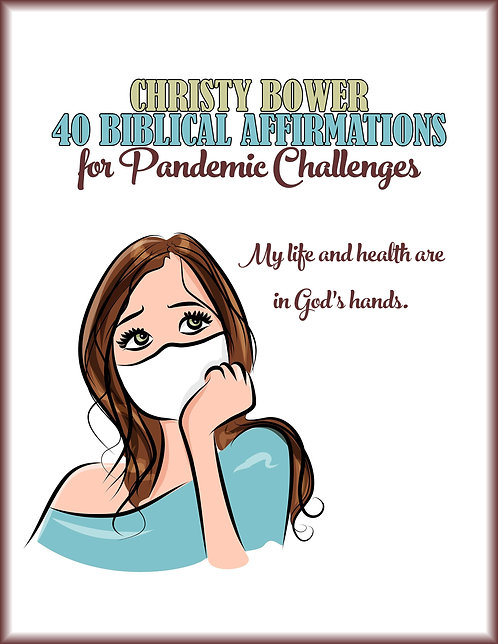 40 Biblical Affirmations for Pandemic Challenges