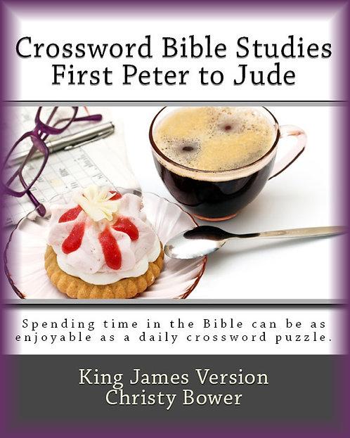 First Peter to Jude (Crossword Bible Studies)