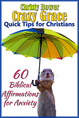60 Biblical Affirmations for Anxiety (Expanded Bookmark Edition)