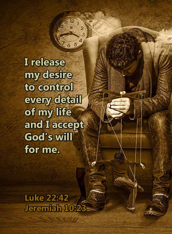 I release my desire to control Luke 22_4