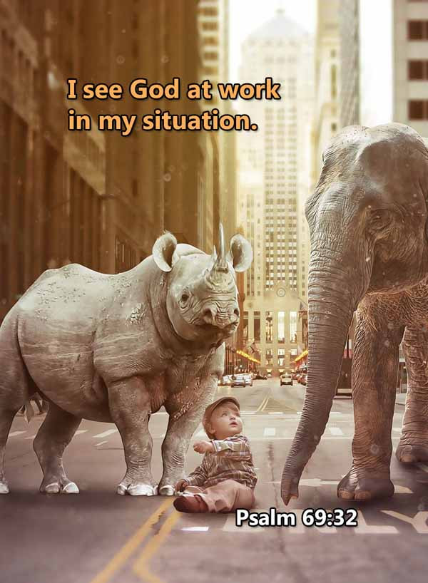 I see God at work in my situation Psalm