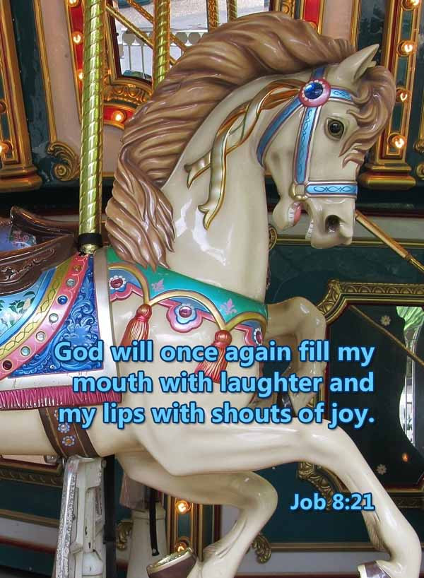 God will fill my mouth with laughter Job