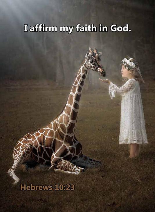 I affirm my faith in God Hebrews 10_23LR