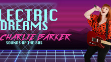 March 2019: 'Electric Dreams' with Charlie Barker