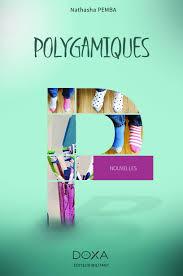 Polygamiques, recueil de nouvelles de Natasha Pemba