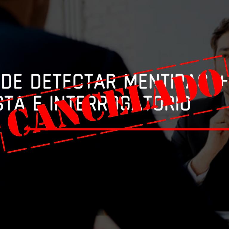 CANCELADO: El Arte de Detectar Mentiras Básico e Intermedio + Entrevista e Interrogatorio