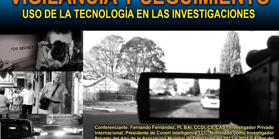 Seminario: Vigilancia y Seguimiento, Uso de la Tecnología en las Investigaciones