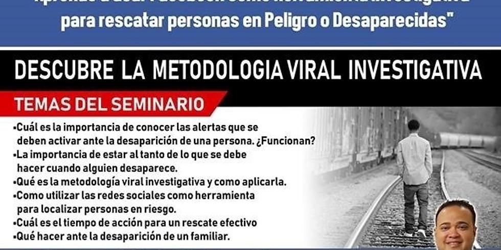 Seminario: Uso de la Metodología Viral Investigativa en las Redes Sociales