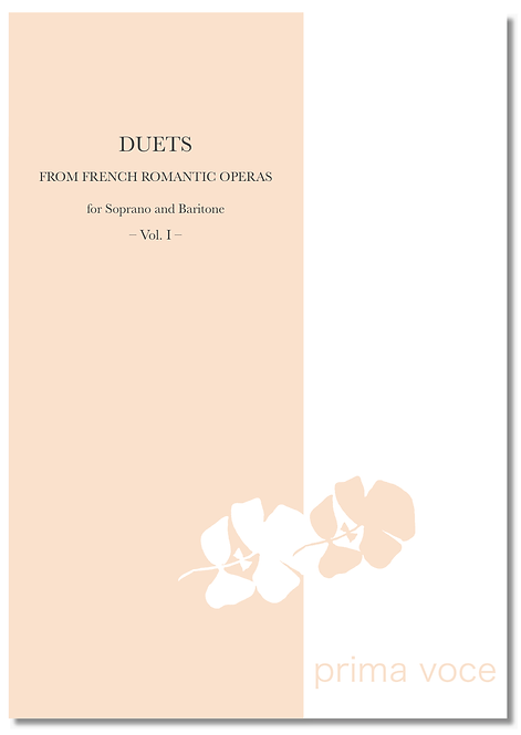 DUETS FROM FRENCH ROMANTIC OPERAS • Soprano & Baritone