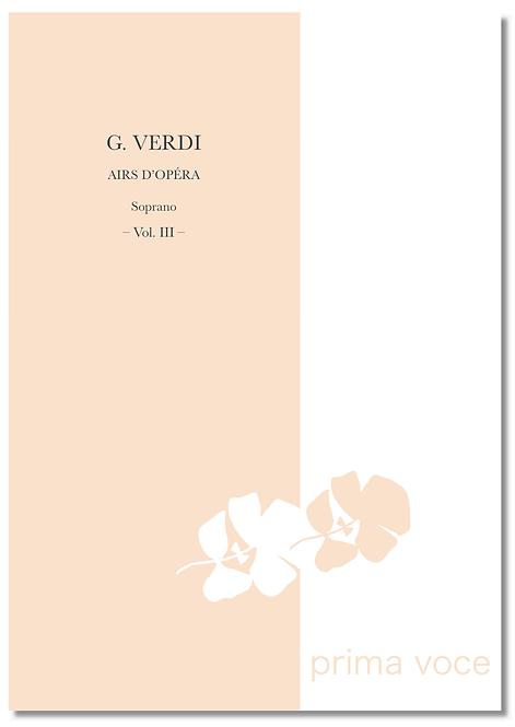 G. VERDI : AIRS D'OPÉRA • Soprano Vol. III