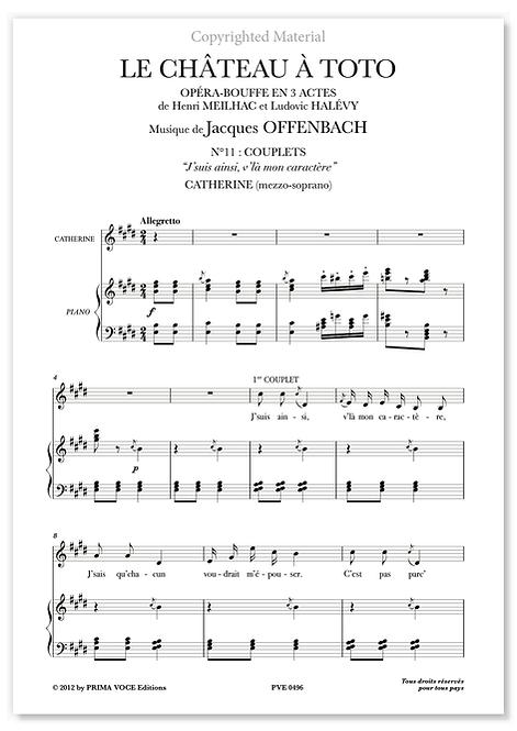 """Offenbach • CHÂTEAU À TOTO (LE) • """"J'suis ainsi, v'là mon caractère"""" (mezzo.)"""