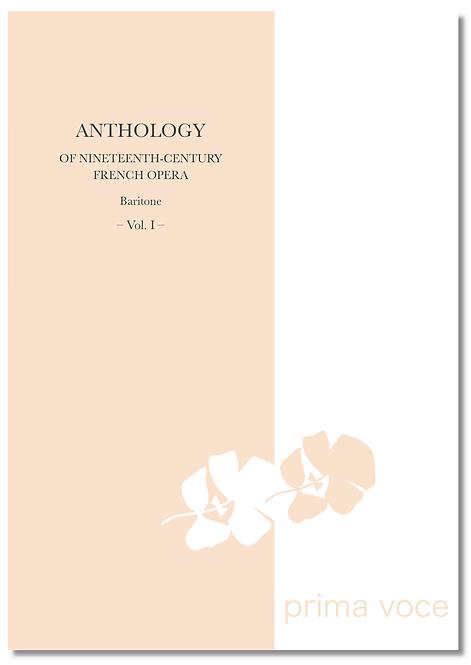 ANTHOLOGY OF NINETEENTH-CENTURY FRENCH OPERA • Baritone - vol. I